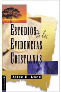 Estudios de las Evidencias Cristianas -  - Luce, Alice E.