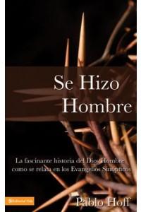 Se Hizo Hombre - 9780829710274 - Hoff, Pablo