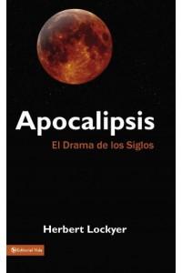 Apocalipsis: El Drama de los Siglos -  - Lockyer, Herbert