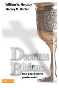 Doctrinas Bíblicas una Perspectiva Pentecostal -  - Menzies, William W.
