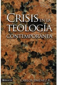 Crisis en la Teología Contemporánea -  - Jiménez, Carlos
