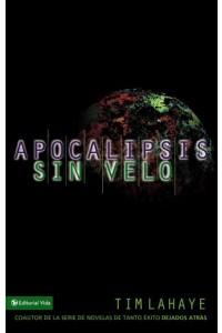 Apocalipsis sin Velo -  - LaHaye, Tim