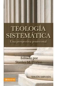Teología Sistemática Pentecostal Revisada -  - Horton, Stanley M.