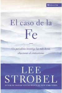Caso de la Fe -  - Strobel, Lee