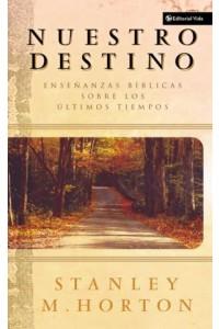 Nuestro Destino -  - Horton, Stanley M.