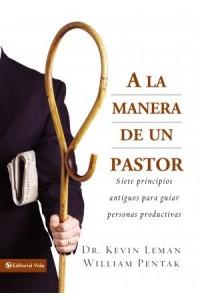 A la Manera de Un Pastor -  - Leman, Kevin
