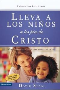 Lleva a los Niños a los Pies de Cristo -  - Staal, David