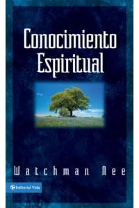 Conocimiento Espiritual -  - Nee, Watchman