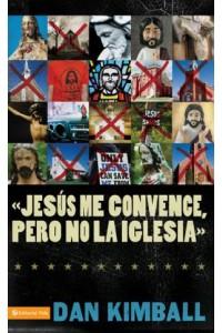 Jesús los Convence, pero la Iglesia No -  - Kimball, Dan