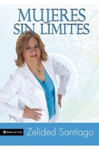 Mujeres sin Límites -  - Santiago, Zelided