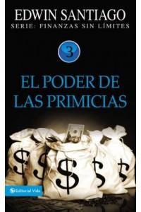 Finanzas sin Límite: El poder de las Primicias -  - Santiago, Edwin