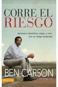 Corre el Riesgo -  - Carson, M.D., Ben