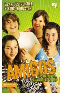 Amigos Supervivencia para Adolescentes