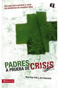 Especialidades Juveniles: Padres a Prueba de Crisis