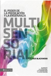 Poder de la Predicación y la Enseñanza Multisensorial -  - Blackwood, Rick