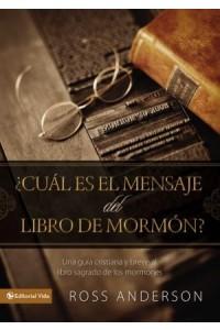 Cuál es el Mensaje del Libro de Mormón? -  - Anderson, Ross
