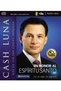Honor al Espíritu Santo -  - Luna, Cash