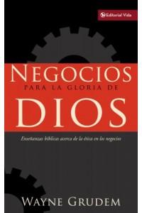 Negocios para la Gloria de Dios -  - Grudem, Wayne A.