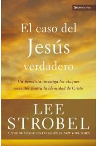 Biblioteca Teologica Vida: El caso del Jesús Verdadero -  - Strobel, Lee