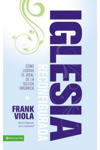 Iglesia Reconfigurada -  - Viola, Frank