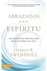 Abrazados por el Espíritu -  - Swindoll, Charles R.