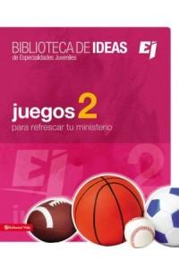 Especialidades Juveniles / Biblioteca de Ideas: Biblioteca de ideas: Juegos 2 -  - Youth Specialties,