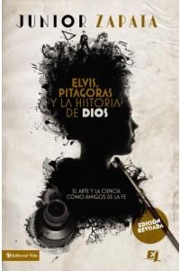 Especialidades Juveniles: Elvis, Pitágoras y la Historia de Dios -  - Zapata, Junior