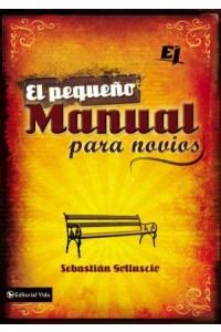 Especialidades Juveniles: El Pequeño Manual Para Novios -  - Golluscio, Sebastian Andres