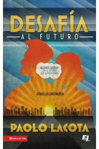 Especialidades Juveniles: Desafía al Futuro -  - Lacota, Paolo