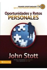Grandes Oportunidades y Retos Para El Cristianismo Hoy: Oportunidades y Retos Personales -  - Stott, Dr. John R.W.