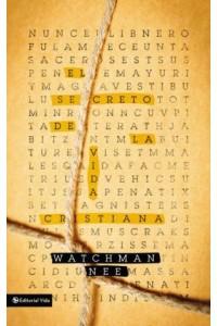 Secreto de la Vida Cristiana - 9780829762518 - Nee, Watchman