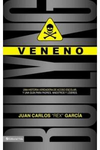 Lidere: Veneno -  - Garcia, Juan Carlos
