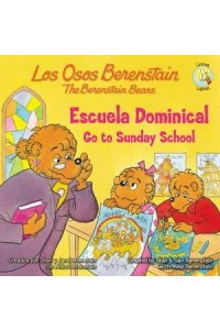 Osos Berenstain: Los Osos Berenstain Van a la Escuela Dominical / Go to Sunday School