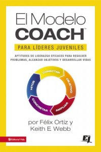 Especialidades Juveniles: MODELO COACH para Líderes Juveniles -  - Ortiz, Felix
