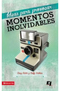 Especialidades Juveniles: Ideas para provocar momentos inolvidables -  - Fields, Doug