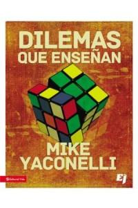 Especialidades Juveniles: Dilemas que enseñan -  - Yaconelli, Mike
