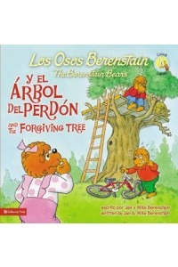 OsosBerenstain: Los Osos Berenstain y el Arbol del Perdón / and the Forgiving Tree