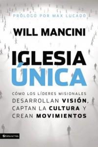 Iglesia Unica -  - Mancini, Will