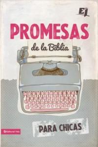 Promesas de la Biblia para Chicas -  - Zondervan,
