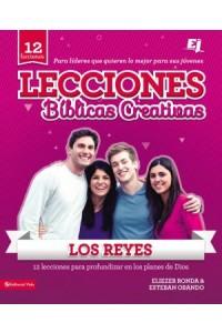Lecciones Bíblicas Creativas: Los Reyes -  - Ronda, Eliezer