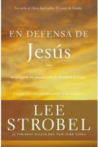 En Defensa de Jesús -  - Strobel, Lee