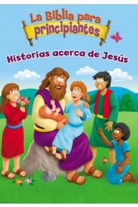 The Beginner's Bible: La Biblia para principiantes - Historias acerca de Jesús - 9780829768022 - Pulley, Kelly