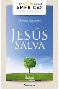 Nuevo Testamento 'Jesús Salva'  LBLA -  - La Biblia de las Américas, LBLA,