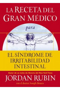 Receta del Gran Médico para el Síndrome de Irritabilidad Intestinal