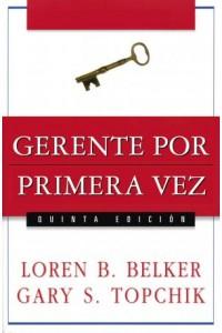 Gerente por Primera Vez -  - Belker, Loren B.