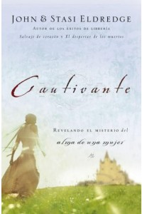 Cautivante -  - Eldredge, John