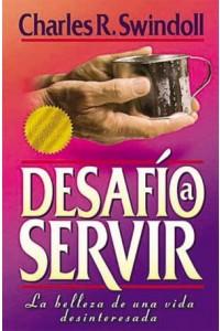 Desafío a Servir -  - Swindoll, Charles R.