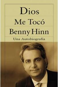 Dios me Tocó -  - Hinn, Benny