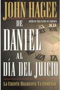De Daniel al Día del Juicio -  - Hagee, John