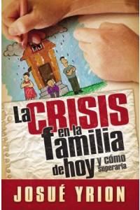 Crisis en la Familia de Hoy